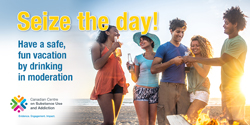 Seize the Day! Have a Safe, Fun Vacation by Drinking in Moderation