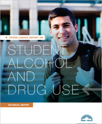 Cross-Canada Report on Student Alcohol and Drug Use (Technical Report)