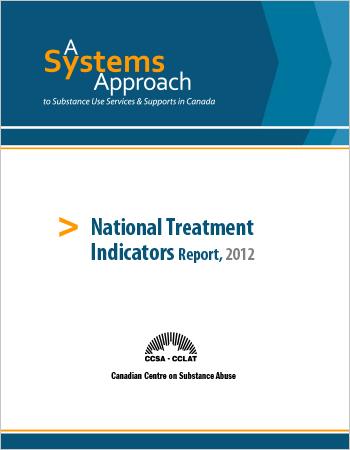 National Treatment Indicators Report: 2009-2010 Data