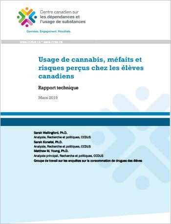 Usage de cannabis, méfaits et risques perçus chez les élèves canadiens : Rapport technique
