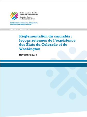 Réglementation du cannabis : leçons retenues de l'expérience des États du Colorado et de Washington