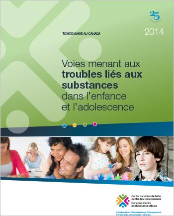 Voies menant aux troubles liés aux substances dans l'enfance et l'adolescence (Rapport)