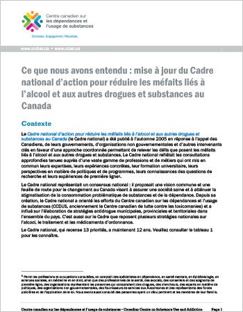 Ce que nous avons entendu : mise à jour du Cadre national d'action pour réduire les méfaits liés à l'alcool et aux autres drogues et substances au Canada