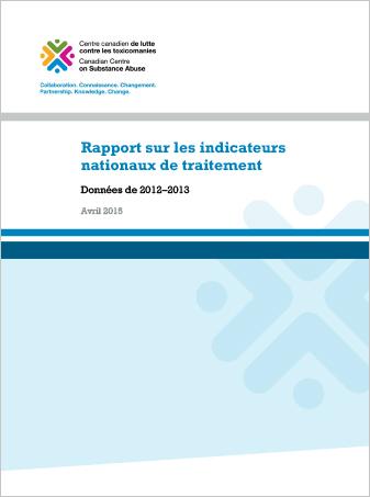 Rapport sur les indicateurs nationaux de traitement : Données de 2012-2013