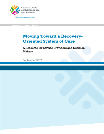 Moving Toward a Recovery-Oriented System of Care: A Resource for Service Providers and Decision Makers