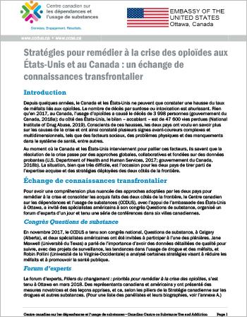 Compte rendu de rencontres tenues pour mieux comprendre les approches adoptées par le Canada et les États-Unis pour remédier à la crise des opioïdes.