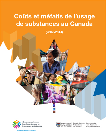 Coûts et méfaits de l'usage de substances au Canada : 2007-2014 (Rapport)