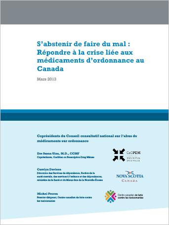 S'abstenir de faire du mal : Répondre à la crise liée aux médicaments d'ordonnance au Canada