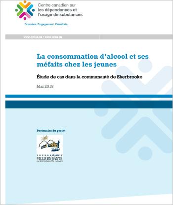La consommation d'alcool et ses méfaits chez les jeunes : Étude de cas dans la communauté de Sherbrooke (Rapport)