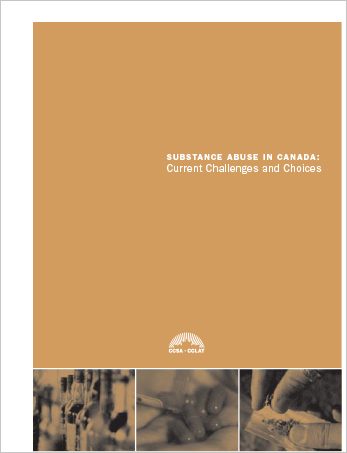 Substance Abuse in Canada: Current Challenges and Choices