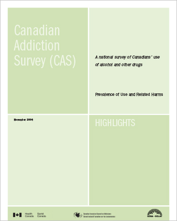 Canadian Addiction Survey (CAS): A National Survey of Canadians