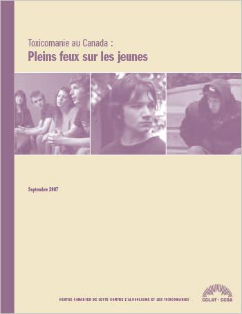 Toxicomanie au Canada : Pleins feux sur les jeunes