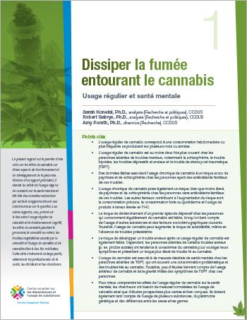 Dissiper la fumée entourant le cannabis : Usage régulier et santé mentale