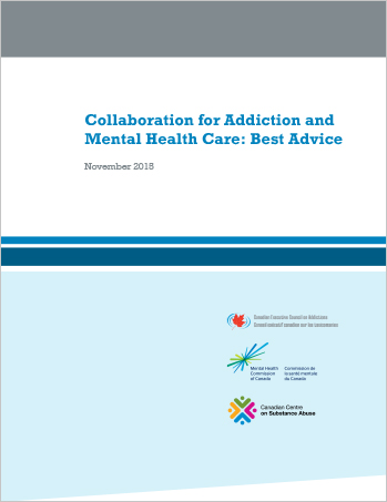 Collaboration for Addiction and Mental Health Care: Best Advice
