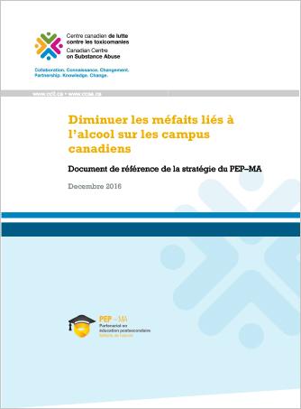 Diminuer les méfaits liés à l'alcool sur les campus canadiens : document de référence de la stratégie du PEP–MA