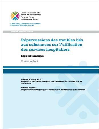 Répercussions des troubles liés aux substances sur l'utilisation des services hospitaliers (Rapport technique)