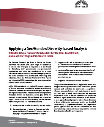 Applying a Sex/Gender/Diversity-based Analysis within the National Framework for Action to Reduce the Harms Associated with Alcohol and Other Drugs and Substances in Canada