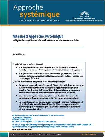 Manuel d'Approche systémique : Intégrer les systèmes de toxicomanie et de santé mentale