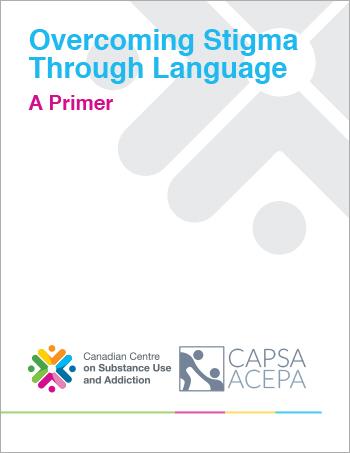 Overcoming Stigma Through Language: A Primer