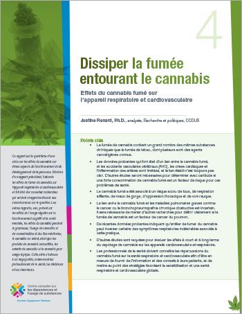 Dissiper la fumée entourant le cannabis: Effets du cannabis fumé sur l'appareil respiratoire et cardiovasculaire [rapport]