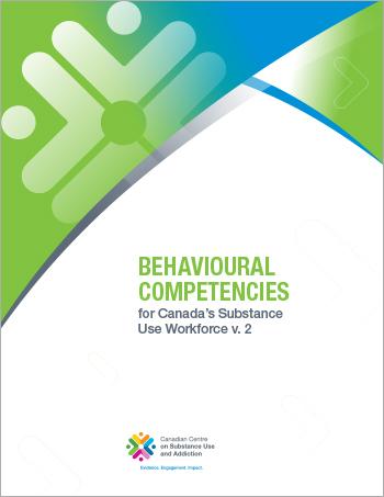 Behavioural Competencies by Proficiency Level (Behavioural Competencies for Canada's Substance Use Workforce)