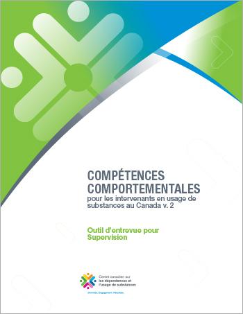 Outil d'entrevue pour Supervision (Compétences comportementales pour les intervenants en usage de substances au Canada)