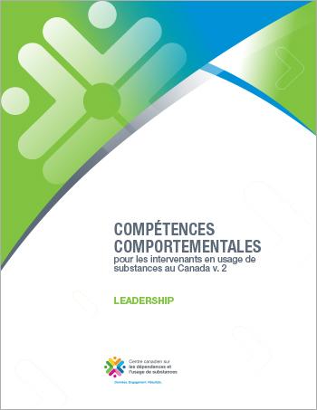 Leadership (Compétences comportementales pour les intervenants en usage de substances au Canada)