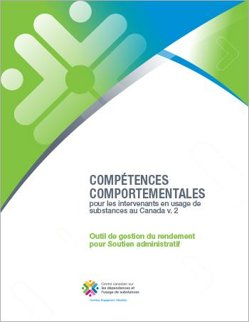 Outil de gestion du rendement pour Soutien administratif (Compétences comportementales pour les intervenants en usage de substances au Canada)