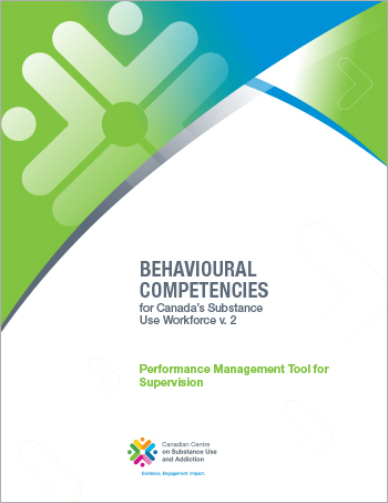 Performance Management Tool for Supervision (Behavioural Competencies for Canada's Substance Use Workforce)
