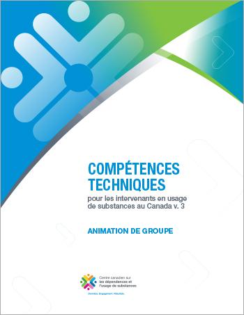 Animation de groupe (Compétences techniques pour les intervenants en usage de substances au Canada)