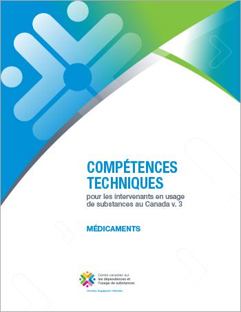 Médicaments (Compétences techniques pour les intervenants en usage de substances au Canada)