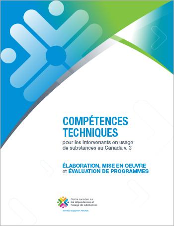 Élaboration, mise en oeuvre et évaluation de programmes (Compétences techniques pour les intervenants en usage de substances au Canada)