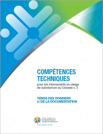 Tenue des dossiers et de la documentation (Compétences techniques pour les intervenants en usage de substances au Canada)