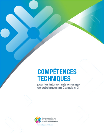 Compétences techniques par niveau de qualification (Compétences techniques pour les intervenants en usage de substances au Canada)