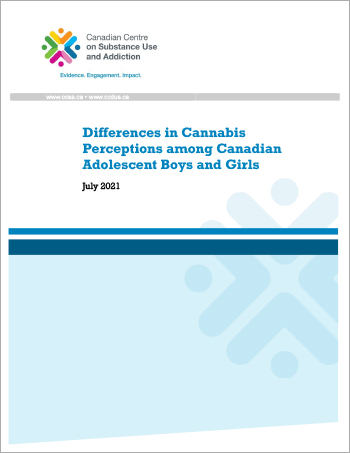 Differences in Cannabis Perceptions among Canadian Adolescent Boys and Girls [report]